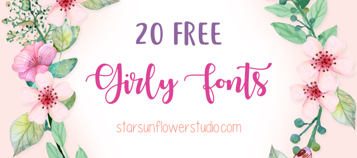 20 Free Cute Girly Fonts Starsunflower Studio Blog